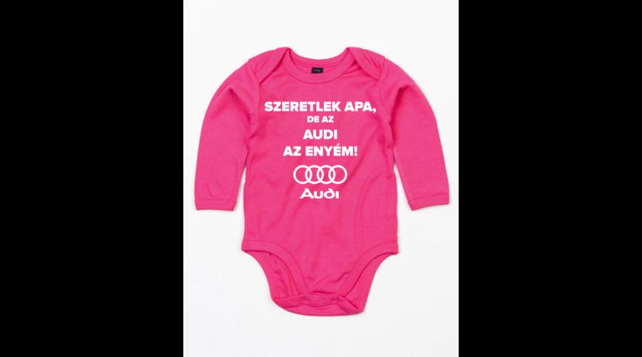 Szeretlek Apa de az Audi az enyém - Vicces 13eb706879c81