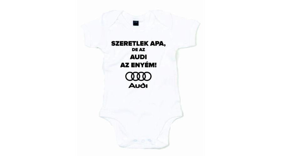 Szeretlek Apa de az Audi az enyém - Család 30373dd859255